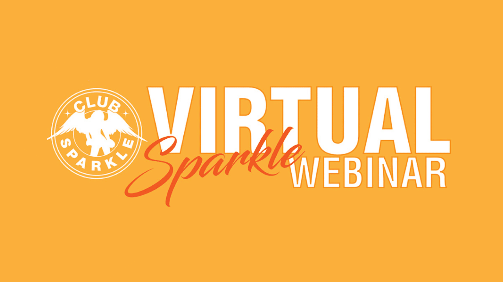 Virtual Sparkle Webinar (Members only)